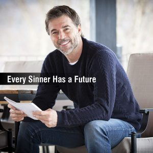 Every Sinner Has a Future